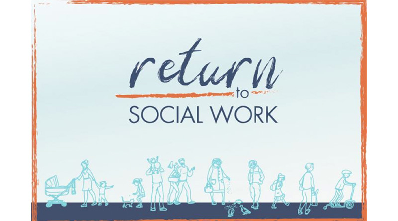 Successful Return To Social Work Campaign Reignited - A close up of text on a white background - Poster